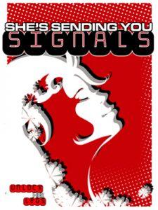 Shes Sending You Signals