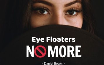 Eye Floaters No More Review – The Truth is Exposed