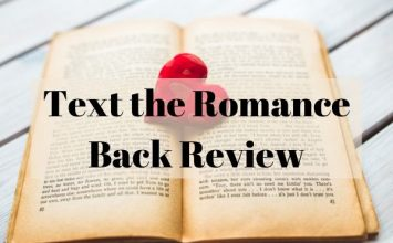 Text the Romance Back Review – How to Attract Any Girl