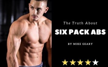 The Truth About Six Pack Abs by Mike Geary Review