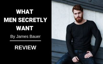 What Men Secretly Want Review – Is it For You?