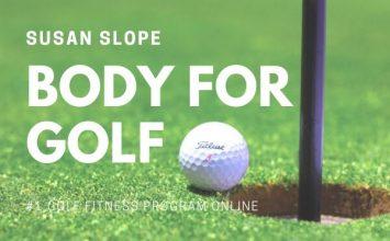 Body For Golf – The #1 Golf Fitness Program Online