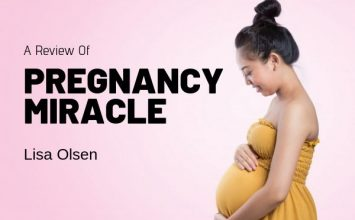 A Review of Pregnancy Miracle by Lisa Olsen- Is It A Scam Or Not?